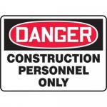 """Accuform MCRT130XL10, Danger Safety Sign """"Construction Personnel Only"""""""