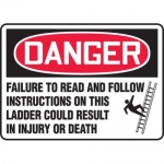 """Accuform MCRT150XF10, OSHA Danger Safety Sign """"Failure to Read…"""""""