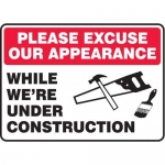 """Accuform MCRT520XL10, 10″ x 14″ Safety Sign """"Please Excuse Our …"""""""