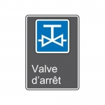 "Accuform MCSA805VA10, 14″ x 10″ Safety Sign ""Valve D'Arret"""