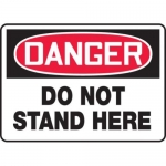 """Accuform MEQM106XV10, 10″ x 14″ Safety Sign """"Do Not Stand Here"""""""