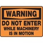 """Accuform MEQM316XV10, 10″ x 14″ Safety Sign """"Do Not Enter While …"""""""