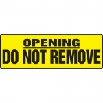 """Accuform MEQM508XF10, 4″ x 12″ Opening Safety Sign """"Do Not Remove"""""""