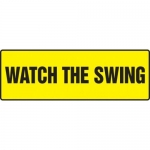 """Accuform MEQM510XF10, 12″ x 36″ Safety Sign """"Watch the Swing"""""""