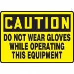 """Accuform MEQM625XP10, 7″ x 10″ Safety Sign """"Do Not Wear Gloves …"""""""