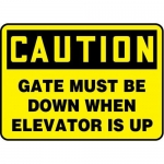 """Accuform MEQM732XL10, 10″ x 14″ Safety Sign """"Gate Must Be Down …"""""""