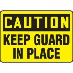 """Accuform MEQM764XV10, 7″ x 10″ OSHA Safety Sign """"Keep Guard In Place"""""""