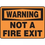 """Accuform MEXT300XT10, 10″ x 14″ Safety Sign """"Not A Fire Exit"""""""