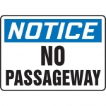 """Accuform MEXT825VS10, 10″ x 14″ Safety Sign """"No Passageway"""""""