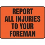"""Accuform MFSD513XT10, 10″ x 14″ Safety Sign """"Report All Injuries …"""""""