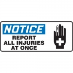 """Accuform MFSD802XT10, 7″ x 17″ Safety Sign """"Report All Injuries …"""""""