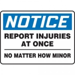 """Accuform MFSD812XV10, 7″ x 10″ Safety Sign """"Report Injuries …"""""""