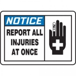 """Accuform MFSD816XT10, 7″ x 10″ Safety Sign """"Report All Injuries …"""""""