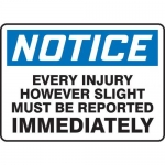 """Accuform MFSD818XT10, 7″ x 10″ Safety Sign """"Every Injury However …"""""""
