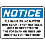 """Accuform MFSD822XT10, 10″ x 14″ Safety Sign """"All Injuries"""""""