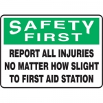 "Accuform MFSD908XT10, 10″ x 14″ First Safety Sign ""Report All …"""