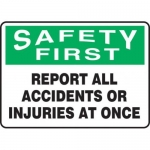 """Accuform MFSD932XT10, 10″ x 14″ Safety Sign """"Report All Accidents …"""""""