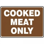 """Accuform MFSY518XT10, 7″ x 10″ Food Safety Sign """"Cooked Meat Only"""""""
