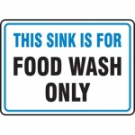 """Accuform MFSY550XT10, 10″ x 14″ Safety Sign """"This Sink Is For …"""""""