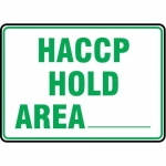 """Accuform MFSY563XT10, 10″ x 14″ Food Safety Sign """"HACCP Hold Area ___"""""""