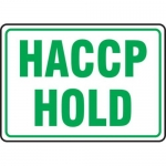 """Accuform MFSY570XT10, 10″ x 14″ Food Safety Sign """"HACCP Hold"""""""