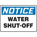 """Accuform MFXG801XF10, 7″ x 10″ Notice Safety Sign """"Water Shut-Off"""""""