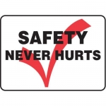 """Accuform MGNF528VS10, 10″ x 14″ Safety Sign """"Safety Never Hurts"""""""