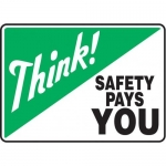 """Accuform MGNF531XL10, 10″ x 14″ Think Safety Sign """"Safety Pays You"""""""