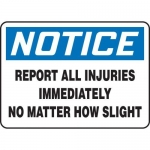 """Accuform MGNF863XT10, 7″ x 10″ Safety Sign """"Report All Injuries …"""""""