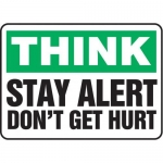 """Accuform MGNF918VS10, 10″ x 14″ Safety Sign """"Stay Alert – Don't …"""""""