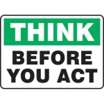 """Accuform MGNF921VS10, 10″ x 14″ Safety Sign """"Think Before You Act"""""""