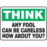 """Accuform MGNF931VS10, 10″ x 14″ Safety Sign """"Any Fool Can …"""""""