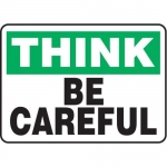 """Accuform MGNF932VS10, 10″ x 14″ Think Safety Sign """"Be Careful"""""""