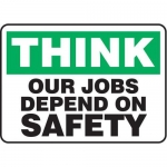 """Accuform MGNF938VS10, 10″ x 14″ Safety Sign """"Our Jobs Depend …"""""""