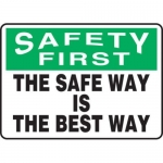 """Accuform MGNF953XV10, 10″ x 14″ Safety Sign """"The Safe Way Is The …"""""""