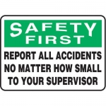 """Accuform MGNF984XV10, 7″ x 10″ Safety Sign """"Report All Accidents …"""""""