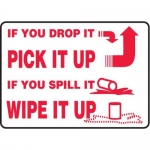 """Accuform MHSK549XT10, 10″ x 14″ Safety Sign """"If You Drop It Pick …"""""""