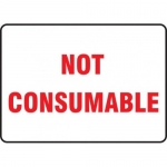 """Accuform MHSK565VS10, 10″ x 14″ Safety Sign """"Not Consumable"""""""