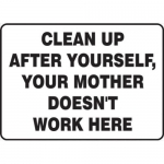 """Accuform MHSK572VS10, 10″ x 14″ Safety Sign """"Clean Up After Yourself"""""""