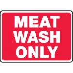 """Accuform MHSK574XL10, 7″ x 10″ Safety Sign """"Meat Wash Only"""""""