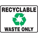 """Accuform MHSK577XP10, 5″ x 7″ Safety Sign """"Recyclable Waste Only"""""""