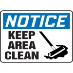 """Accuform MHSK808XV10, 7″ x 10″ Safety Sign """"Keep Area Clean"""""""