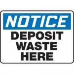 """Accuform MHSK816XP, 10″ x 14″ Safety Sign """"Deposit Waste Here"""""""