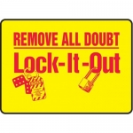 """Accuform MLKT508VP10, 10″ x 14″ Safety Sign """"Remove All Doubt …"""""""