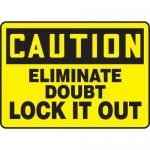 "Accuform MLKT605VP, 10″ x 14″ Safety Sign ""Eliminate Doubt …"""