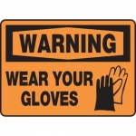 """Accuform MPPE307XP10, 7″ x 10″ OSHA Safety Sign """"Wear Your Gloves"""""""