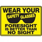 """Accuform MPPE534XV10, 10″ x 14″ Safety Sign """"Wear Your Safety …"""""""