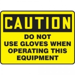 """Accuform MPPE653XP, 10″ x 14″ OSHA Safety Sign """"Do Not Use Gloves …"""""""