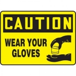 """Accuform MPPE720XP10, 10″ x 14″ OSHA Safety Sign """"Wear Your Gloves"""""""