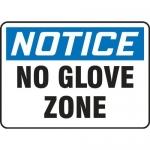 "Accuform MPPE837XP, 10″ x 14″ OSHA Safety Sign ""No Glove Zone"""